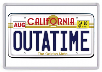 Outa Time Fridge Magnet. Inspired by Back to the Future. California
